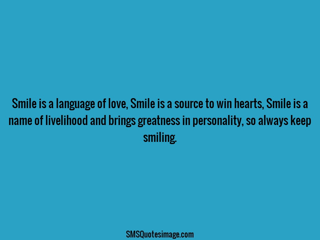 Smile is a language of love - Wise - SMS Quotes Image