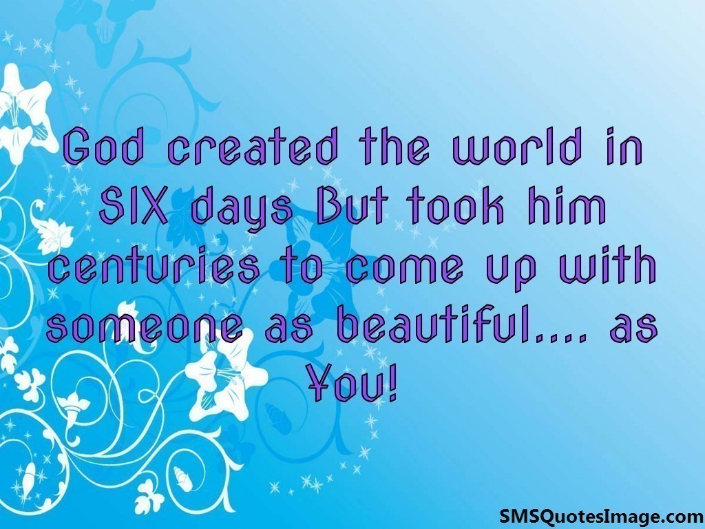God Created The World In SIX Days