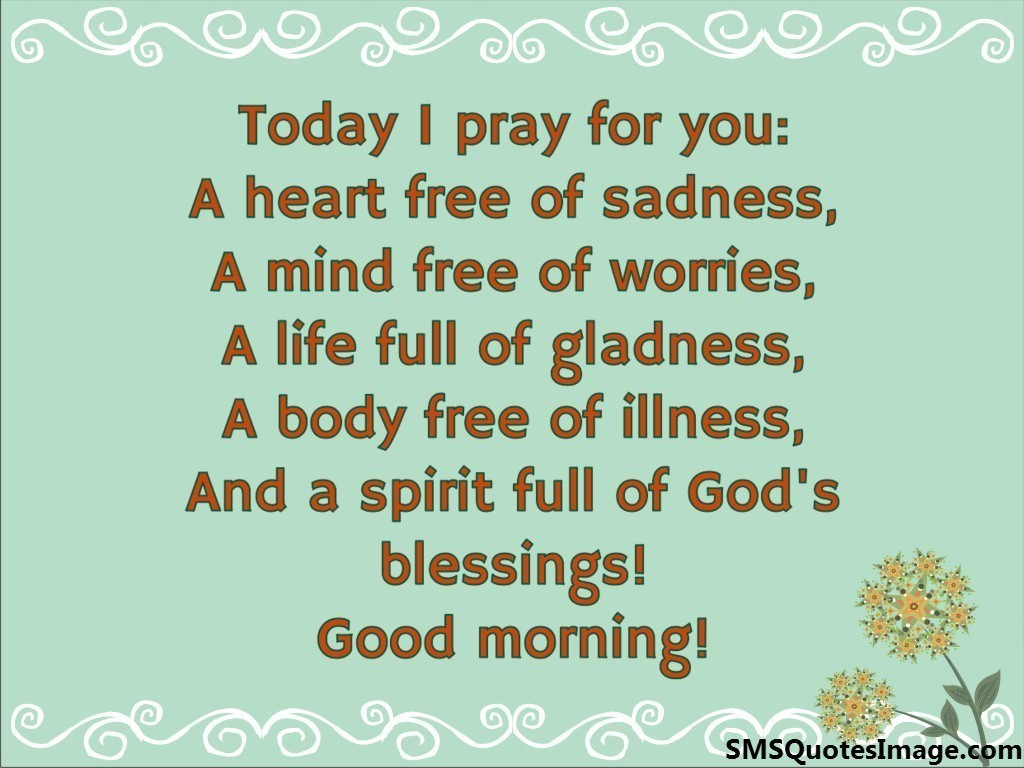 Good Morning Prayer For You : Today i pray for you good morning sms quotes image