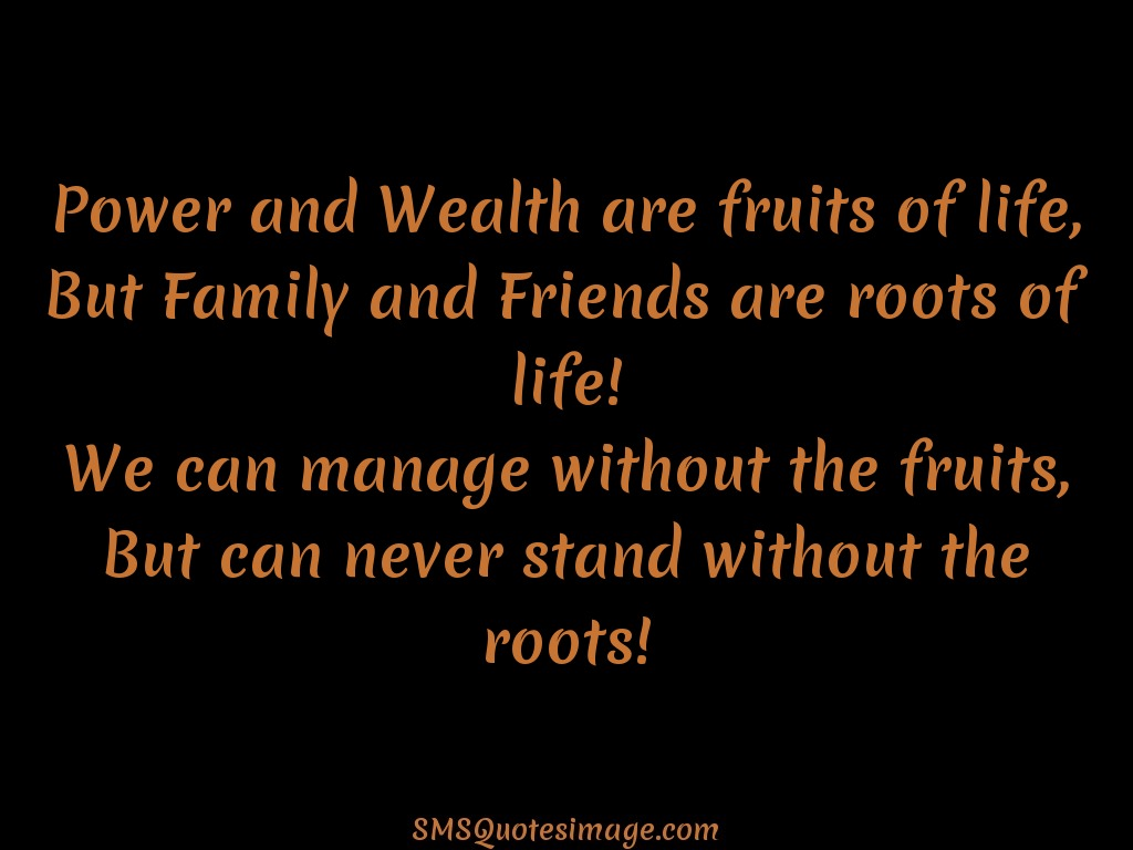 Friendship Friends are roots of life