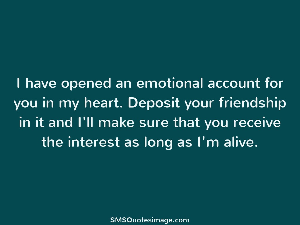 i have opened an emotional friendship sms quotes image