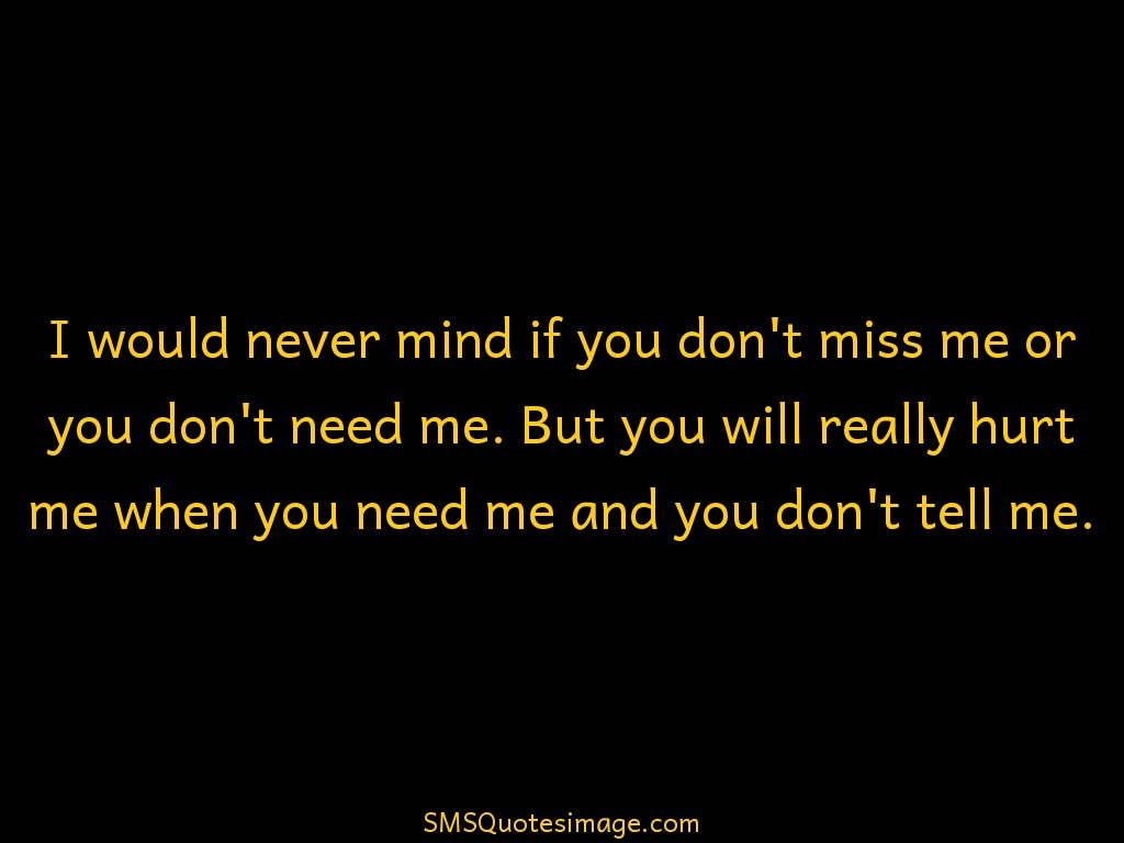 I would never mind if you - Friendship - SMS Quotes Image