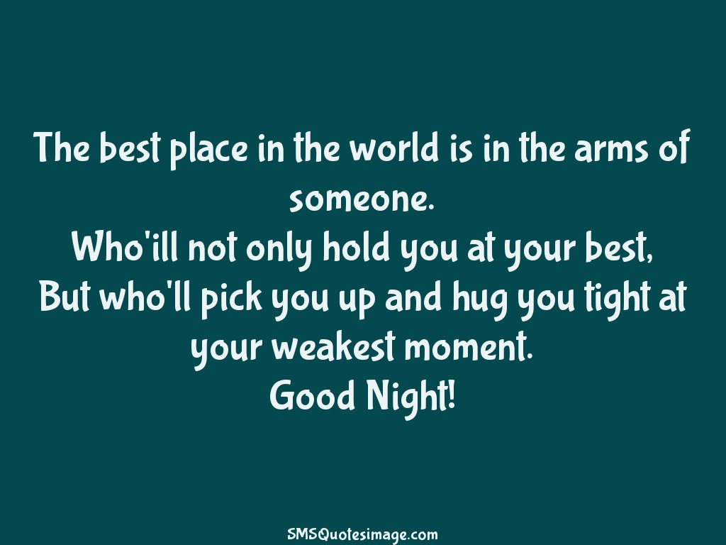The best place in the world good night sms quotes image Home is the best place in the world quotes