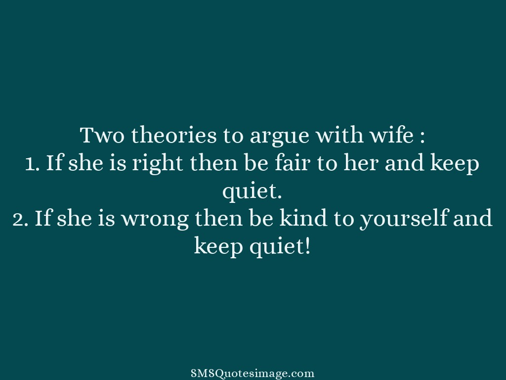 Marriage Two theories to argue with wife
