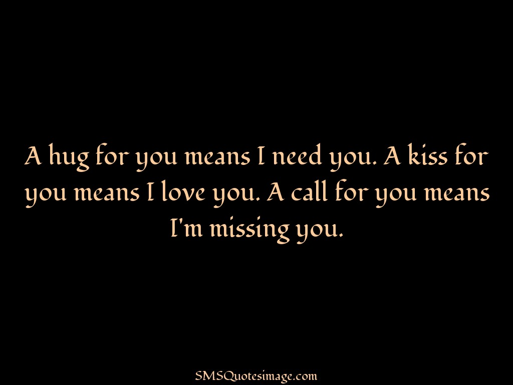 What Each Hug Means Quotes Missing you Quote Image