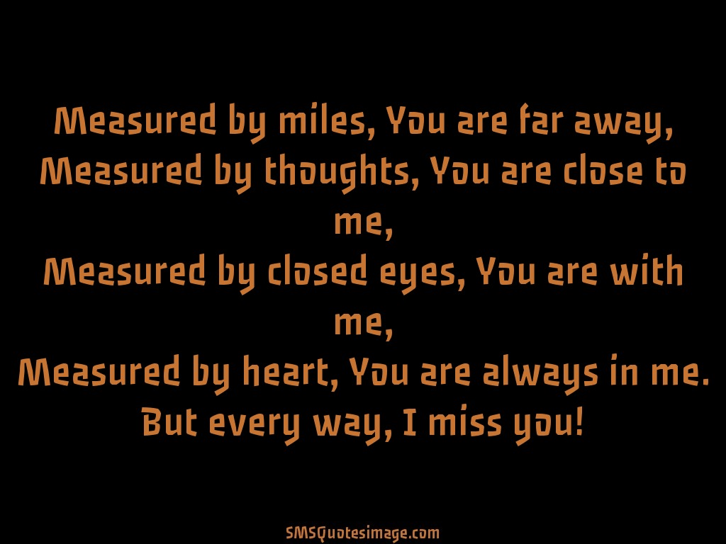 Missing you You are always in me