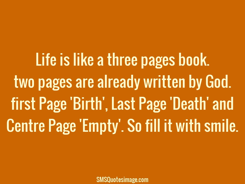 Life is like a three pages book - Wise - SMS Quotes Image