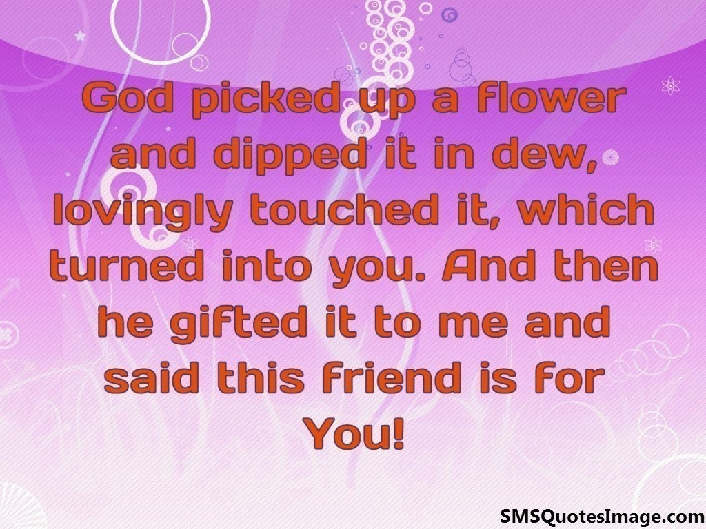 God picked up a flower