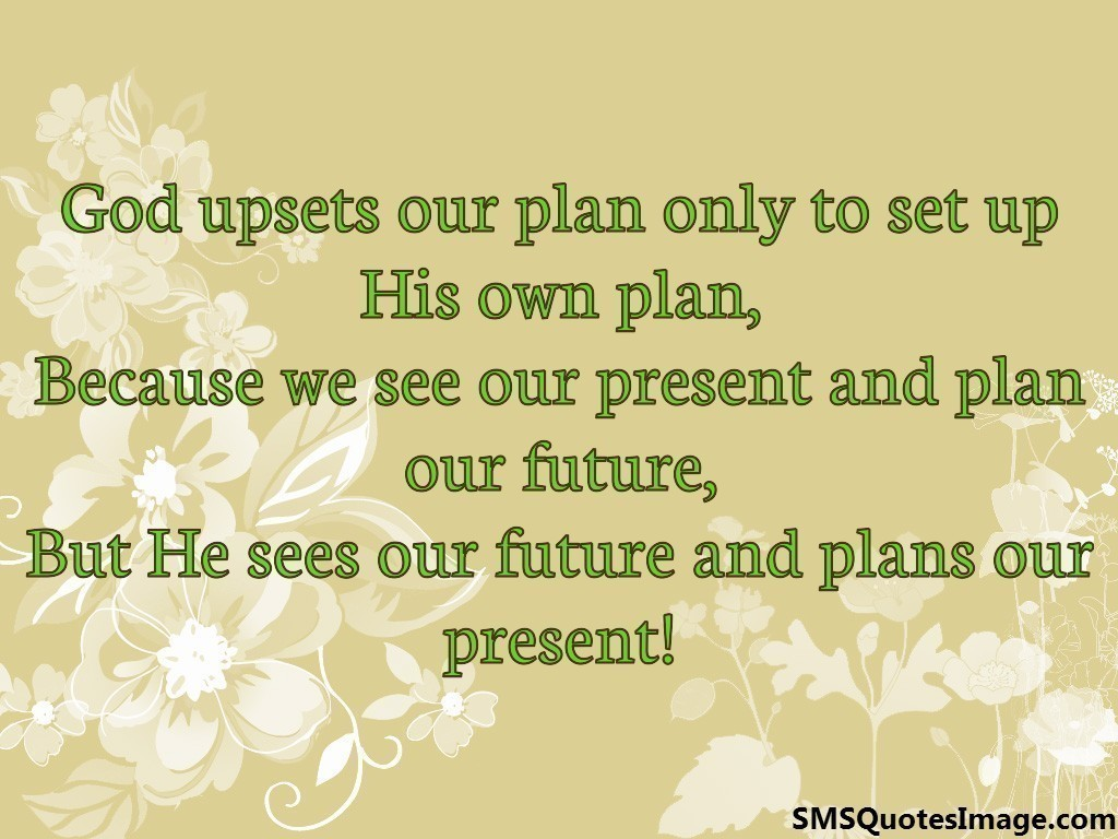god upsets our plan motivational sms quotes image