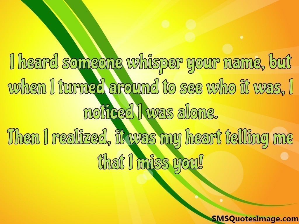 Missing you SMS Image Whisper Of The Heart Quotes