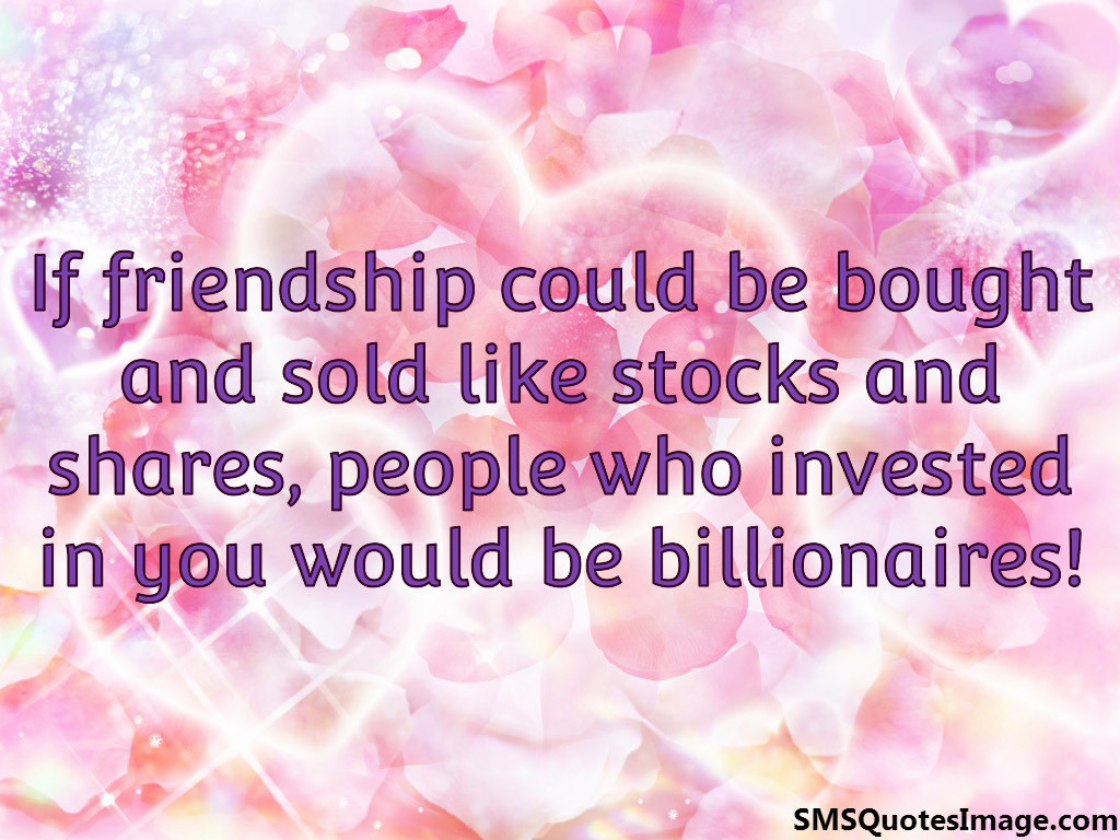 If friendship could be bought