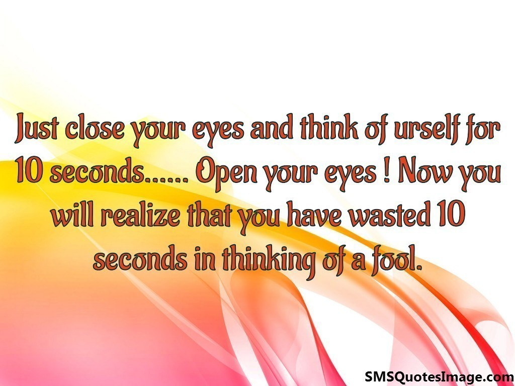 Just close your eyes and think