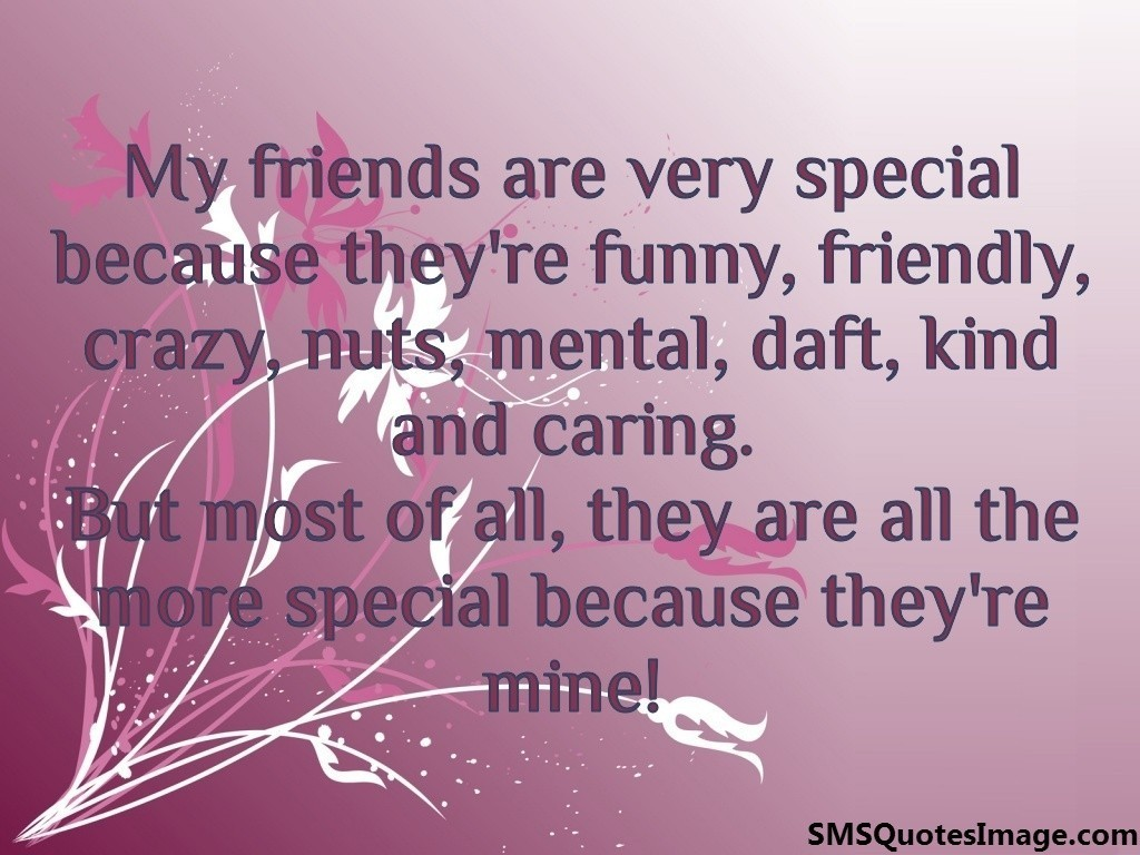 Good Night Quotes For Special Friend : My friends are very special friendship sms quotes image