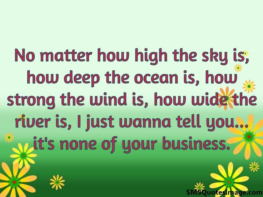 No matter how high the sky is