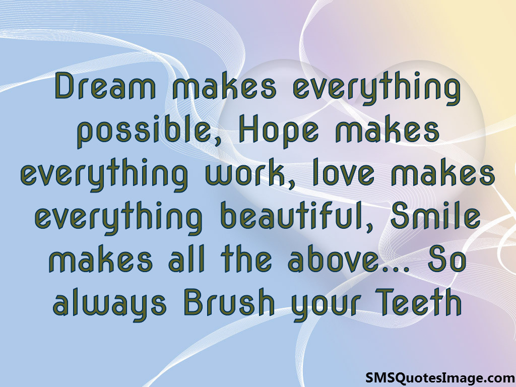 Brush Your Teeth Quotes: Dental Quotes And Sayings. QuotesGram