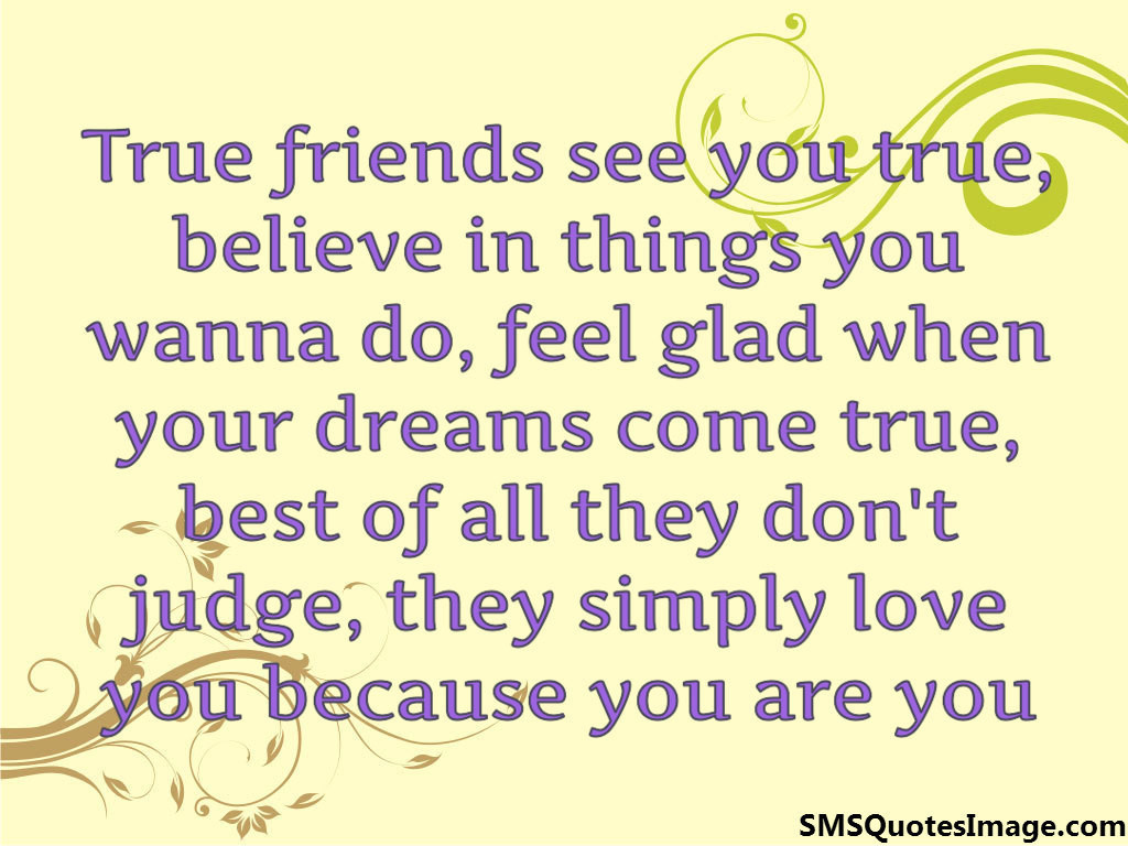Quote About True Friendship True Friends See You True  Friendship  Sms Quotes Image