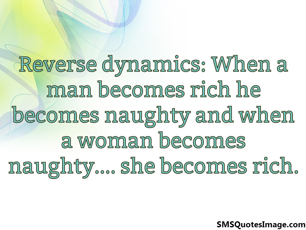 When a woman becomes naughty