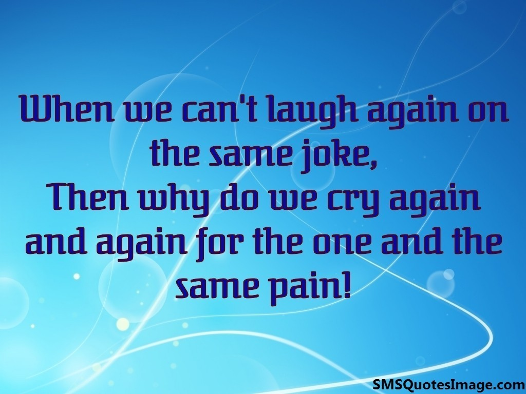 When we can't laugh again