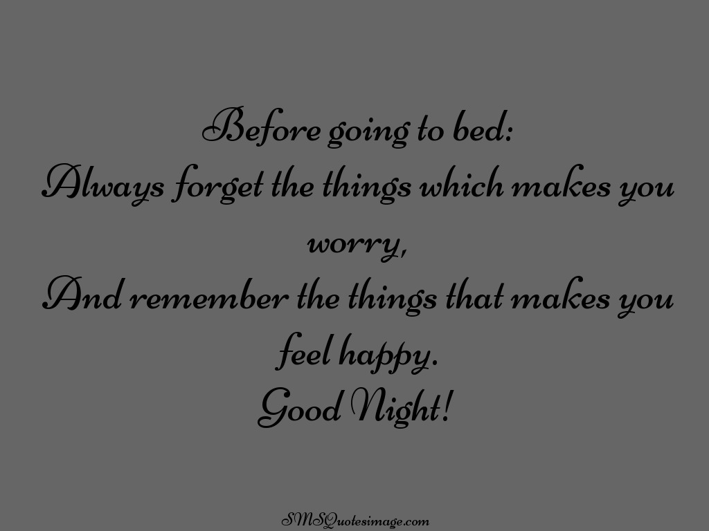Love Quotes For Him Before Bed : Before going to bed - Good Night - SMS Quotes Image