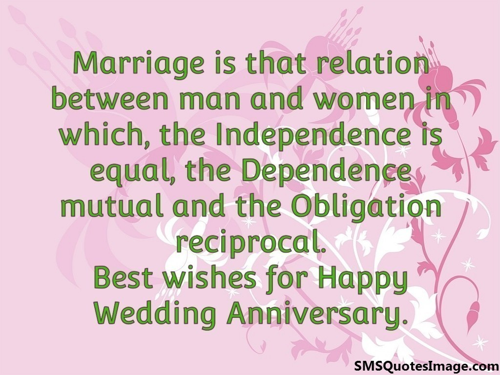 Quotes About Love And Marriage Anniversary : Happy Wedding Anniversary - Marriage - SMS Quotes Image