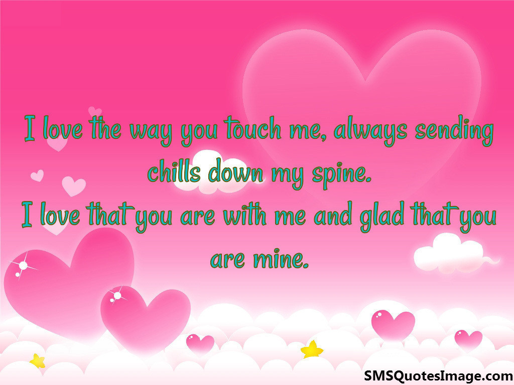 sms-quote-i-love-the-way-you-touch-me.jpg