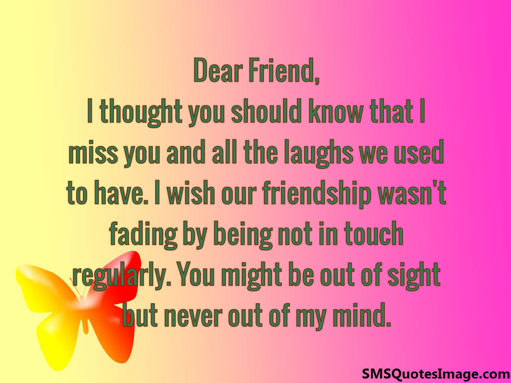 I miss you and all the laughs - Friendship - SMS Quotes Image