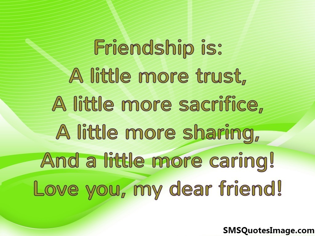 Love you, my dear friend  Friendship  SMS Quotes Image