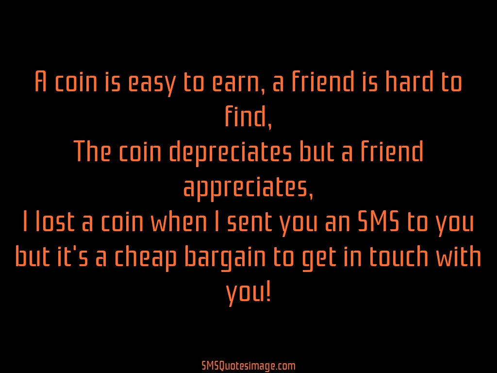 Friendship A coin is easy to earn