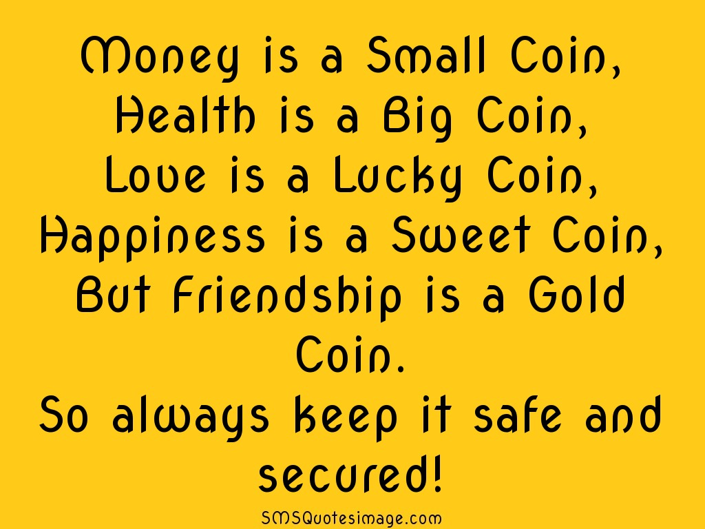 Friendship Friendship Is A Gold Coin · Download Quote Image