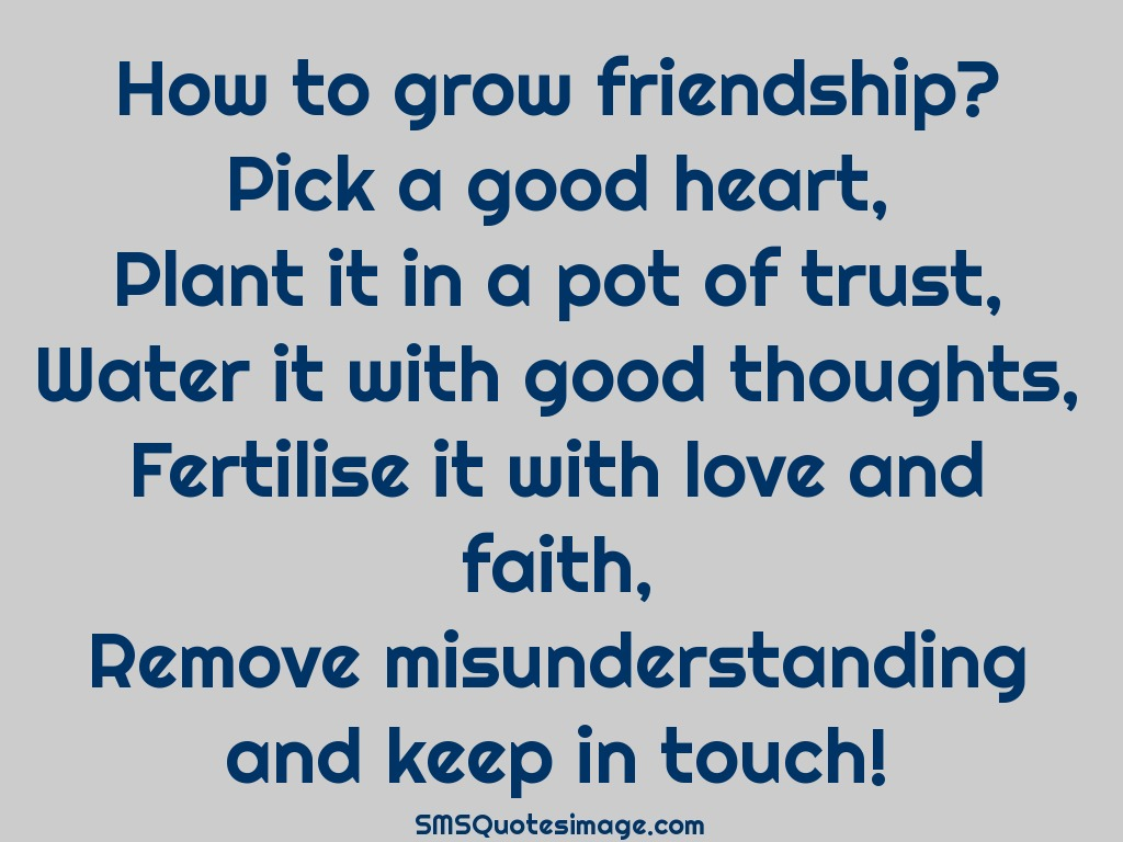 Friendship How to grow friendship