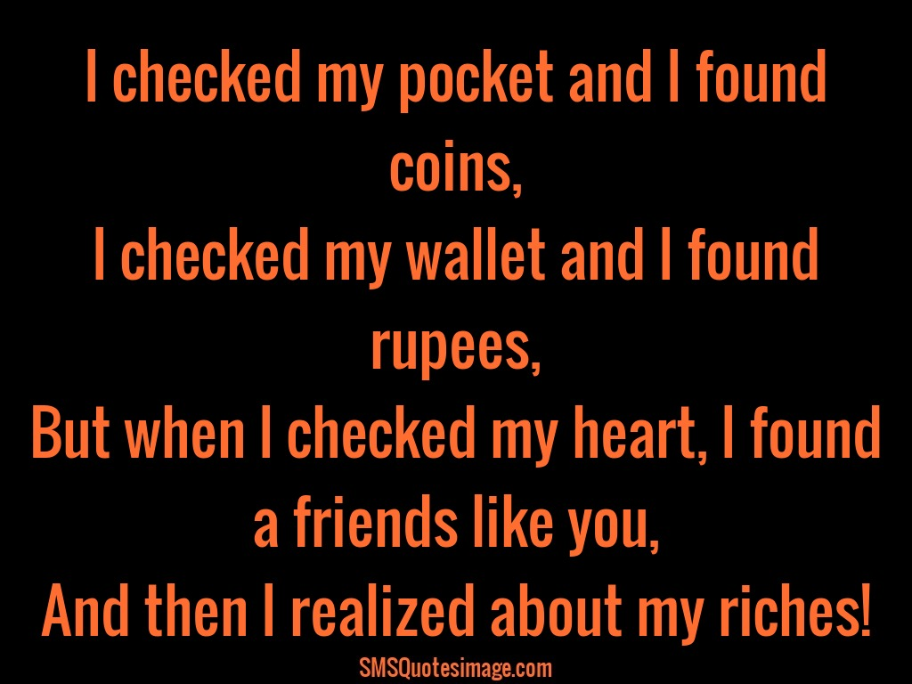 Friendship I checked my pocket