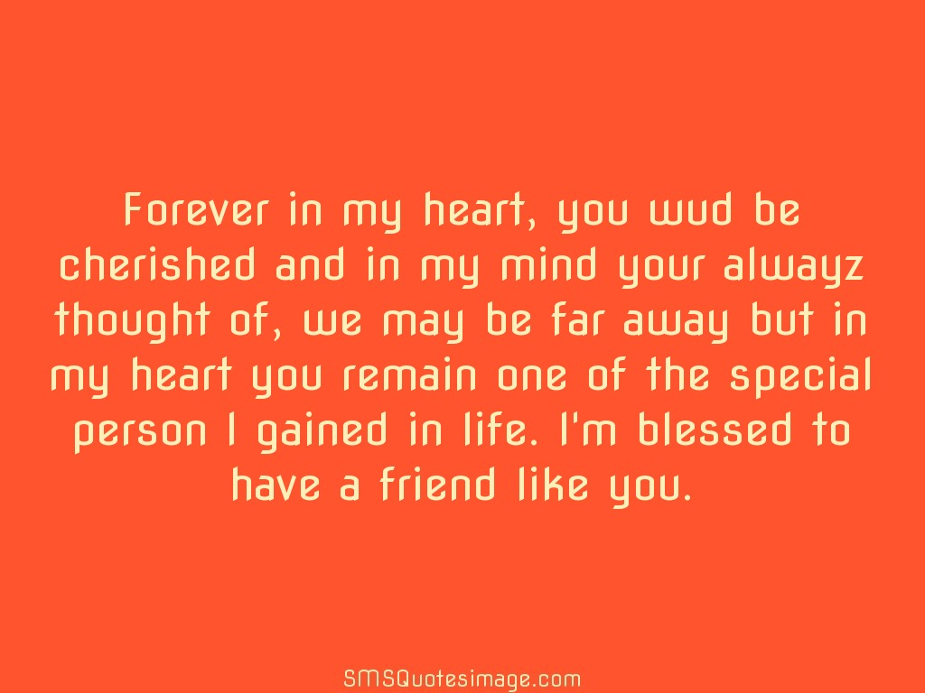 Awesome Blessed To Have A Friend Like You Quotes Soaknowledge