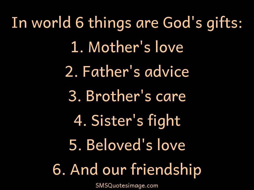 Friendship In world 6 things are God's gifts