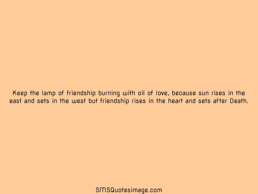 Friendship Keep the lamp of friendship