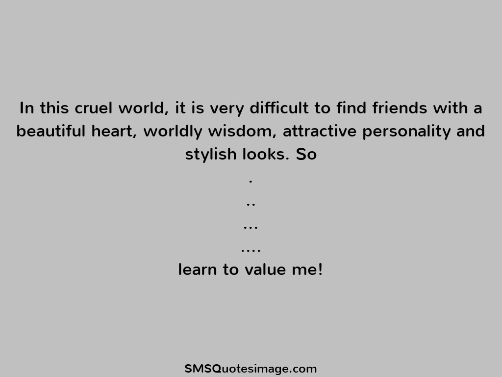 learn to value me friendship sms quotes image