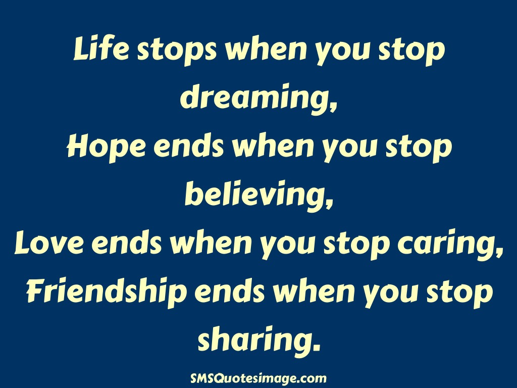 Friendship Life stops when you stop