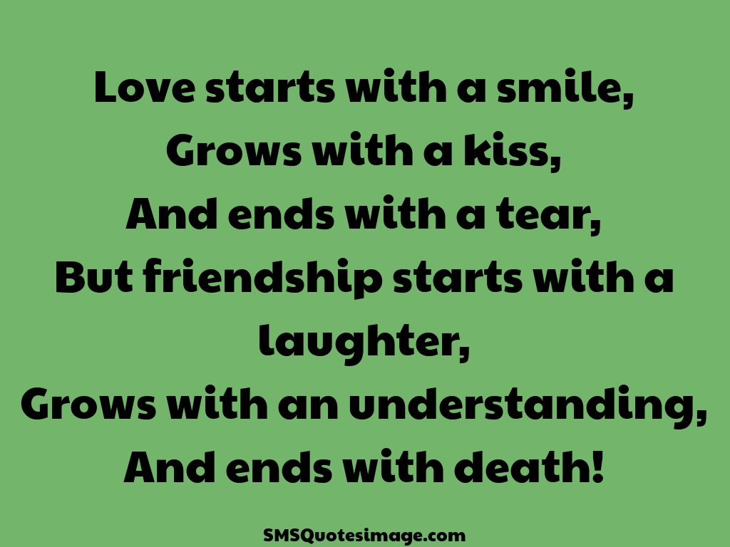 Quotes About Smile And Friendship Classy Love Starts With A Smile  Friendship  Sms Quotes Image