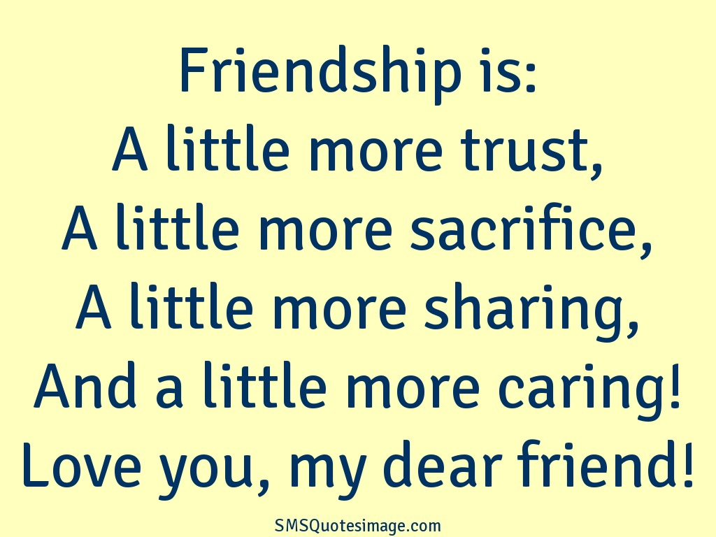 Love Quotes For Friends Friendship Love Quotes For Dear Friends Dear Best Friend Love Me