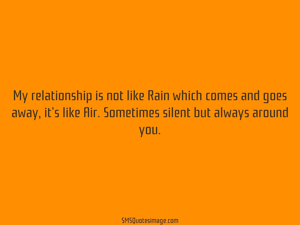Friendship My relationship is not like Rain