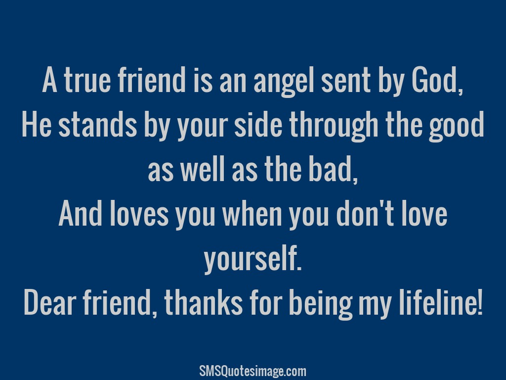 Life Line Quotes Endearing Thanks For Being My Lifeline  Friendship  Sms Quotes Image
