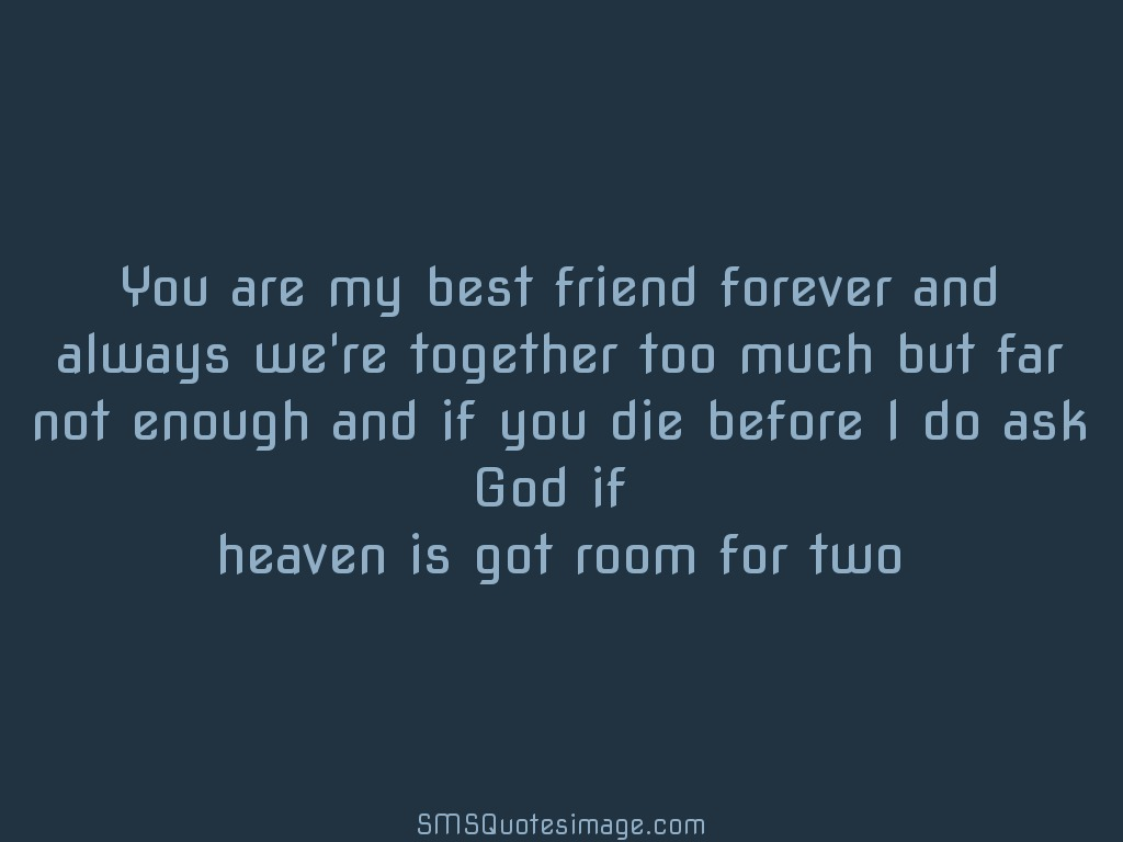 You Are My Best Friend Forever Friendship Sms Quotes Image