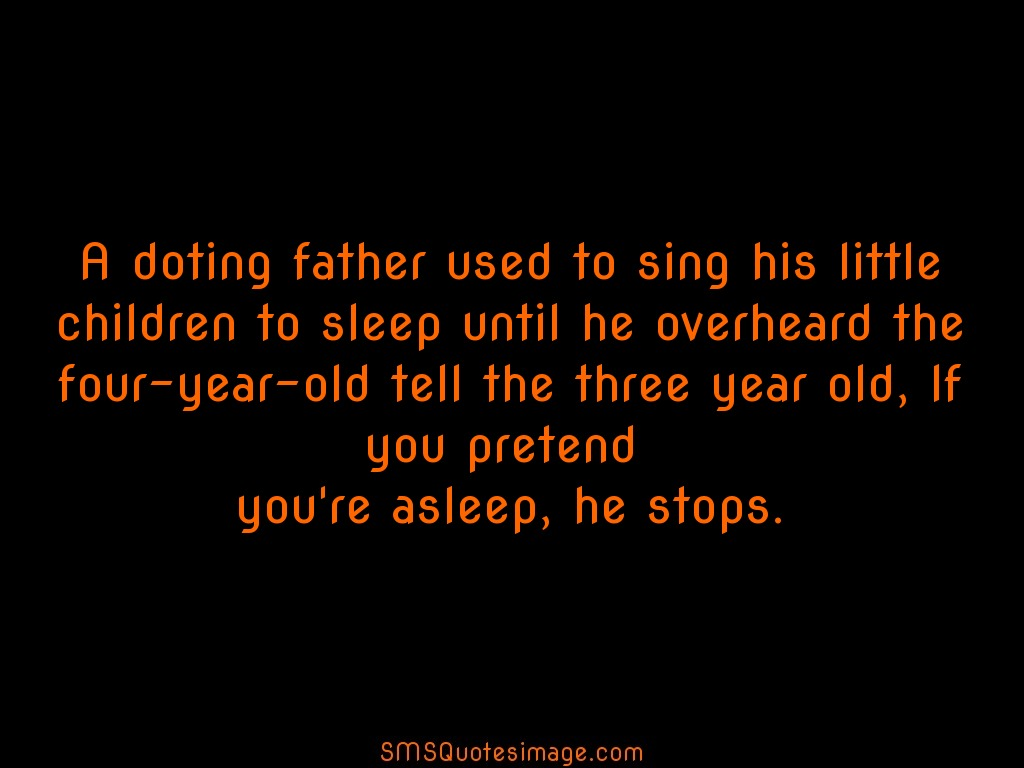 Funny A doting father used to sing his