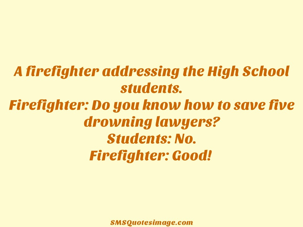 Funny A firefighter addressing the