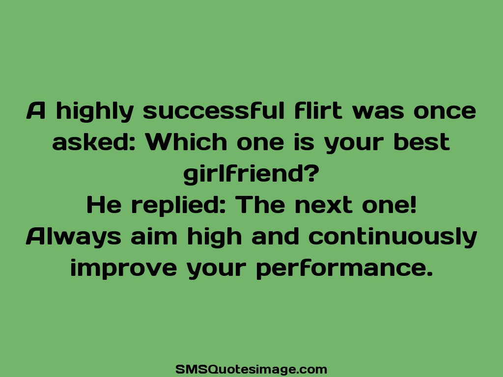 Funny A highly successful flirt was