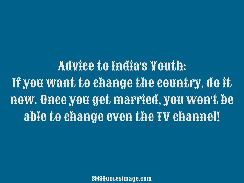 Funny Advice to India's Youth