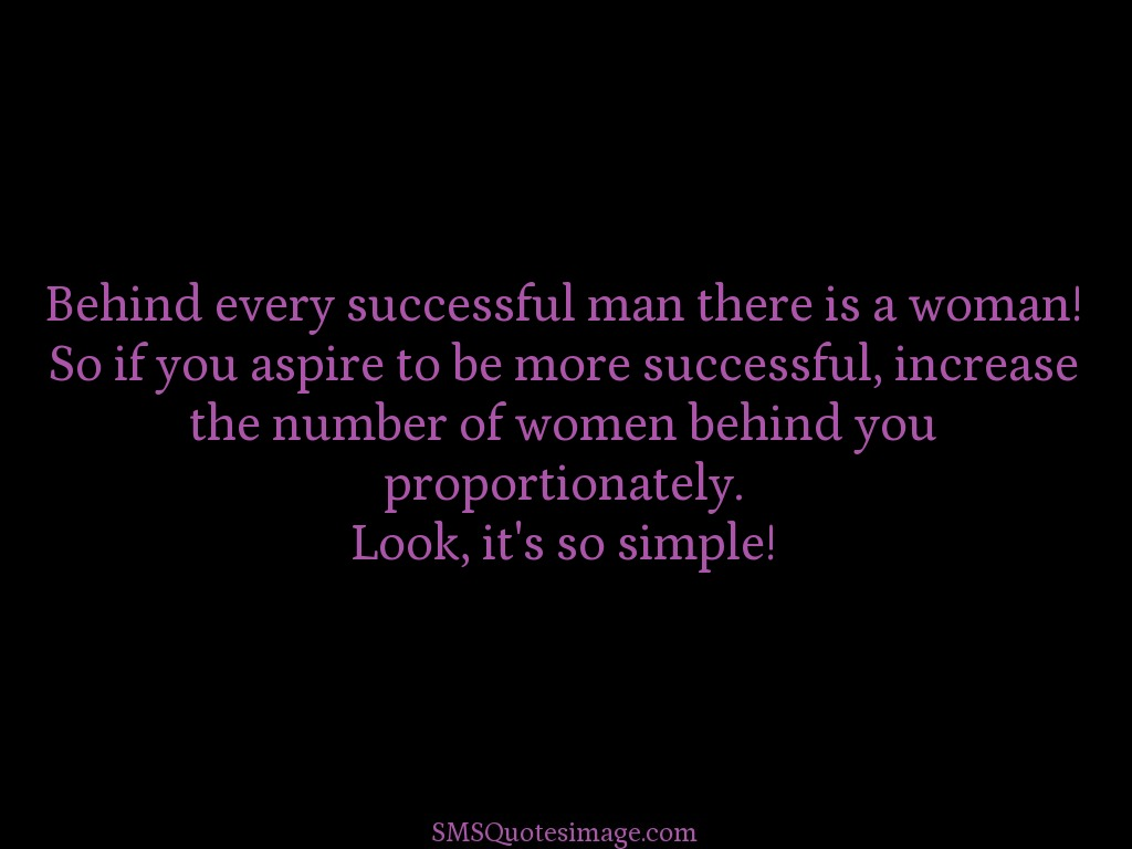 Behind Every Successful Man Funny Sms Quotes Image