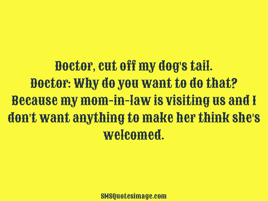 Funny Doctor, cut off my dog's tail