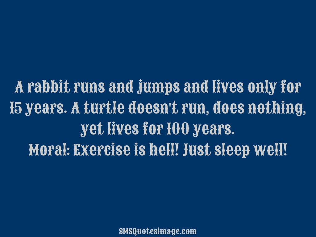 Funny Exercise is hell, Just sleep well