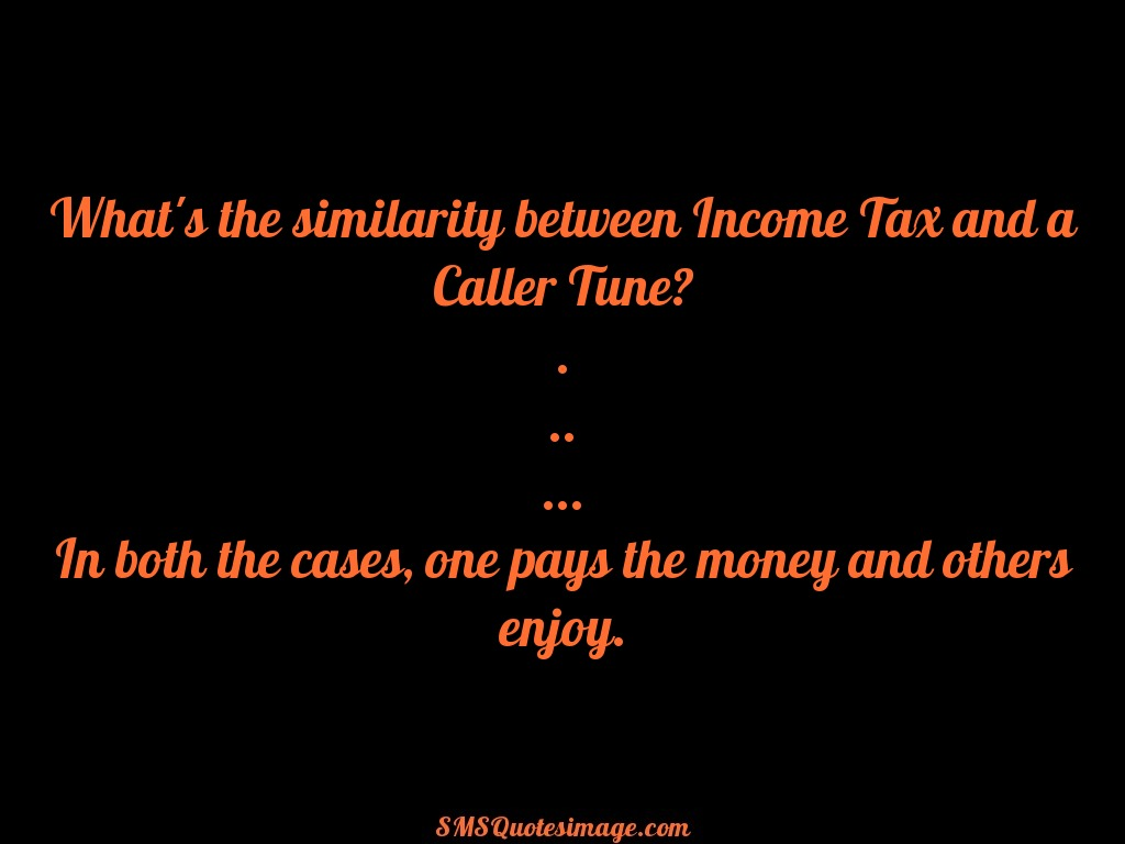 Funny Income Tax and a Caller Tune
