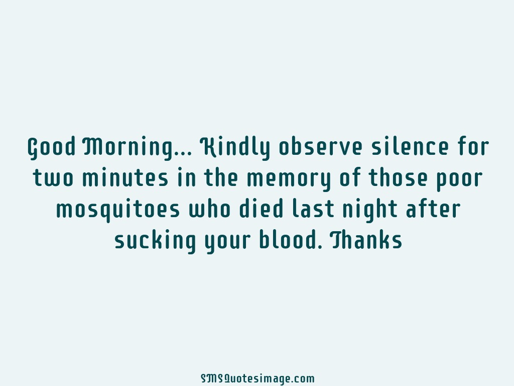 Funny Kindly observe silence for